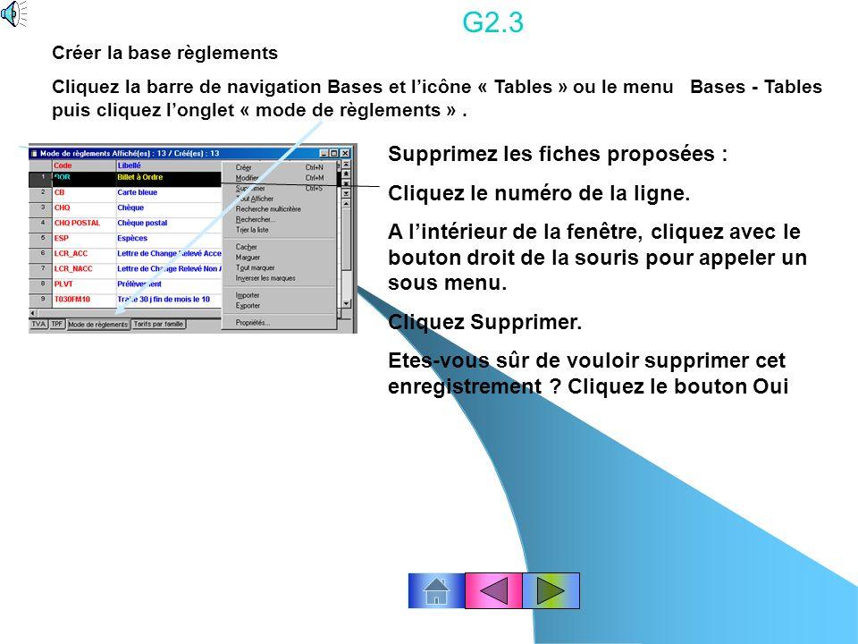 G2.3 Supprimez les fiches proposées : Cliquez le numéro de la ligne.