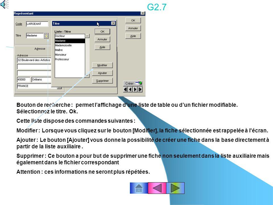 G2.7 Bouton de recherche : permet l'affichage d'une liste de table ou d'un fichier modifiable. Sélectionnez le titre. Ok.
