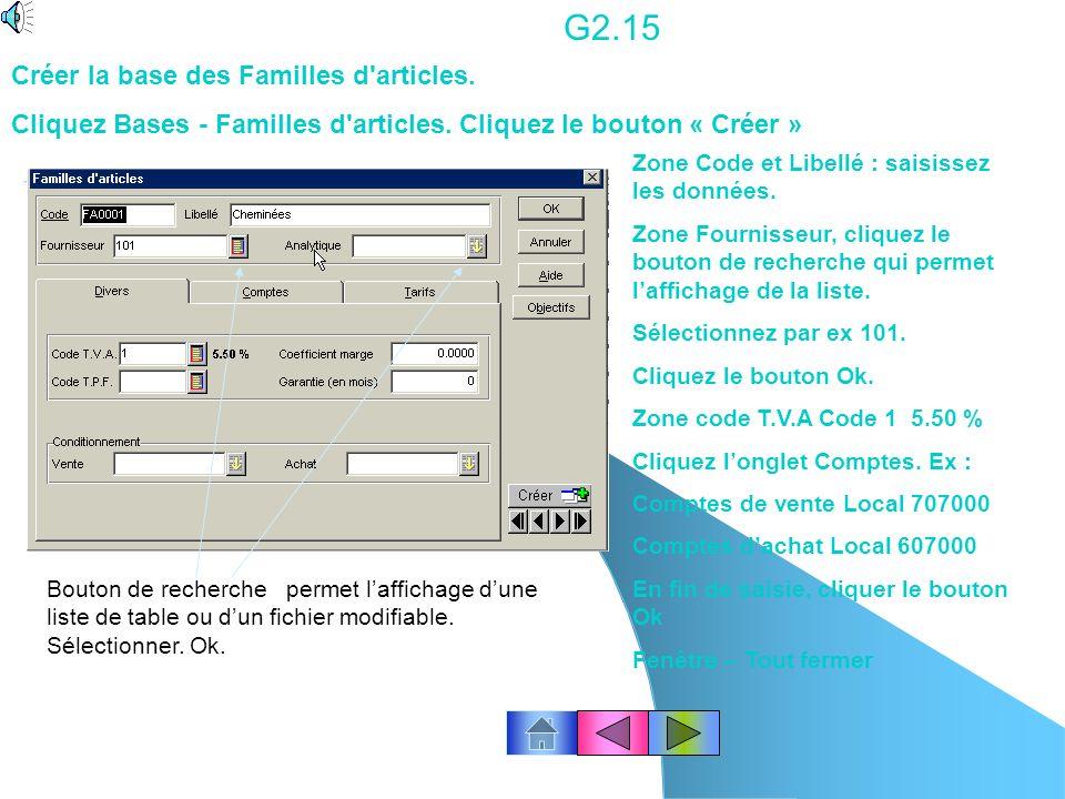 G2.15 Créer la base des Familles d articles.