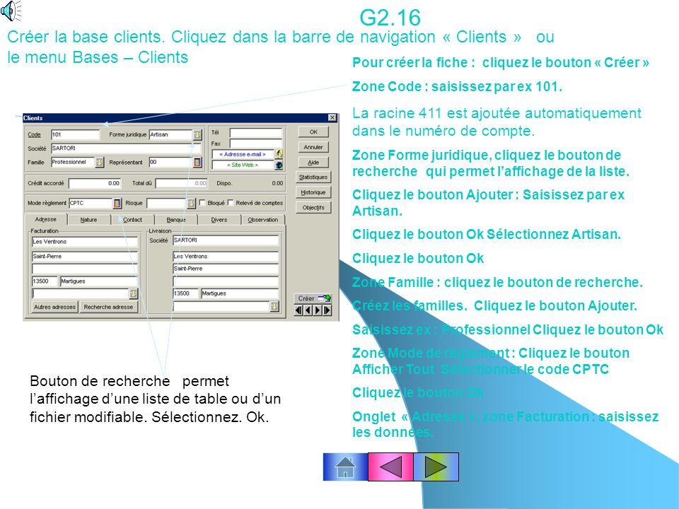 G2.16 Créer la base clients. Cliquez dans la barre de navigation « Clients » ou le menu Bases – Clients.