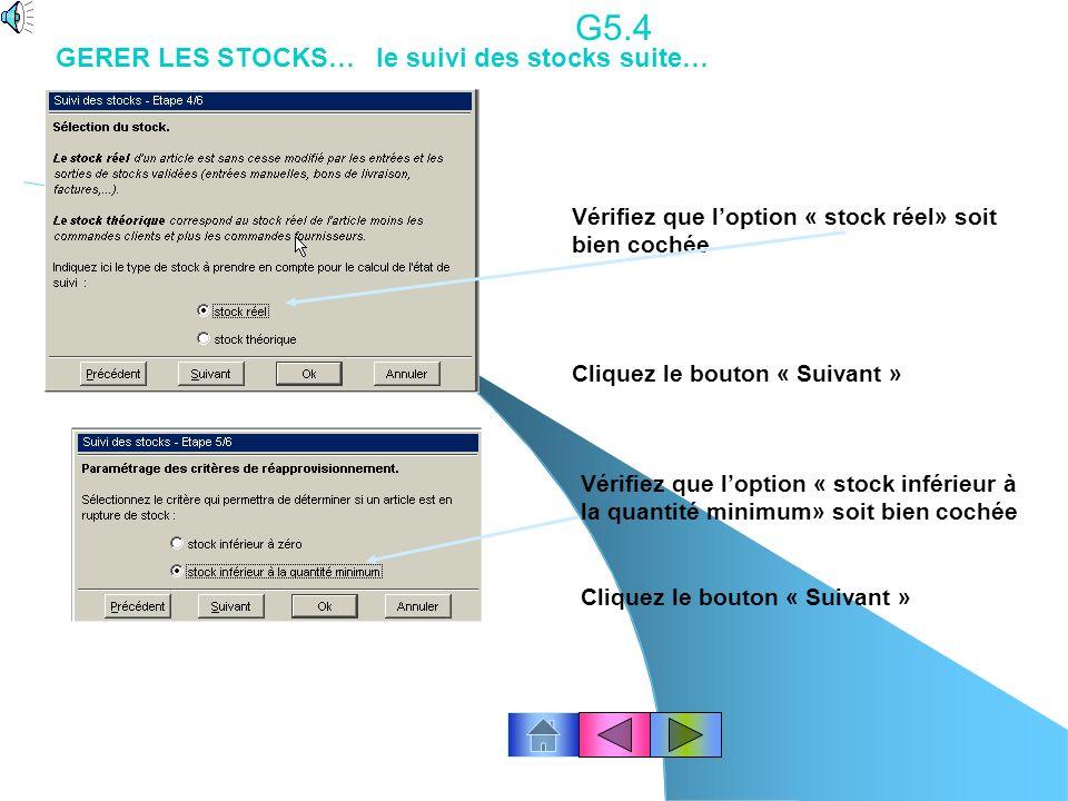 G5.4 GERER LES STOCKS… le suivi des stocks suite…