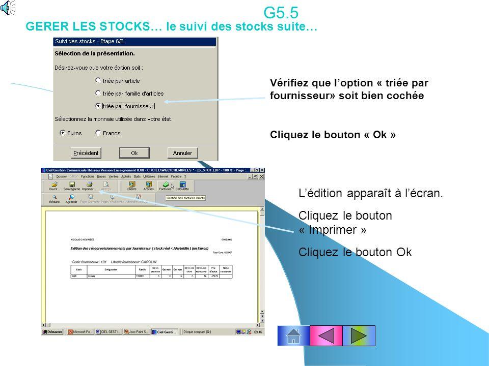 G5.5 GERER LES STOCKS… le suivi des stocks suite…