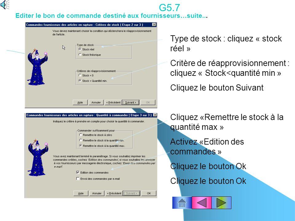 G5.7 Type de stock : cliquez « stock réel »