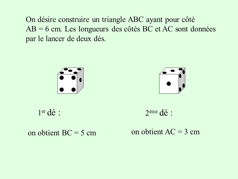 On désire construire un triangle ABC ayant pour côté