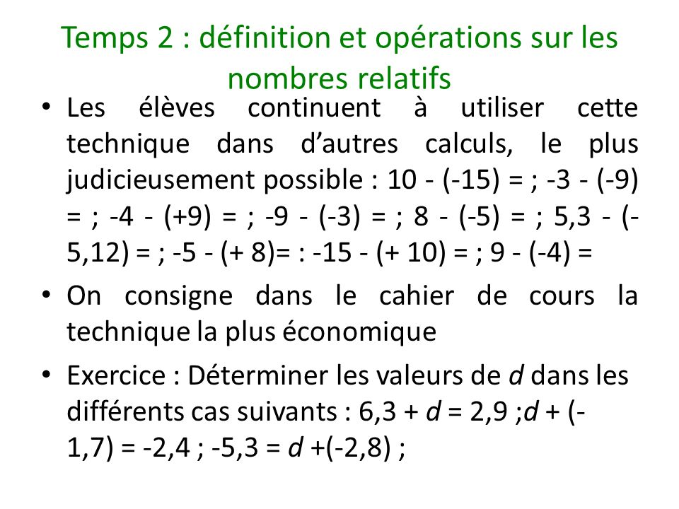 Temps 2 : définition et opérations sur les nombres relatifs