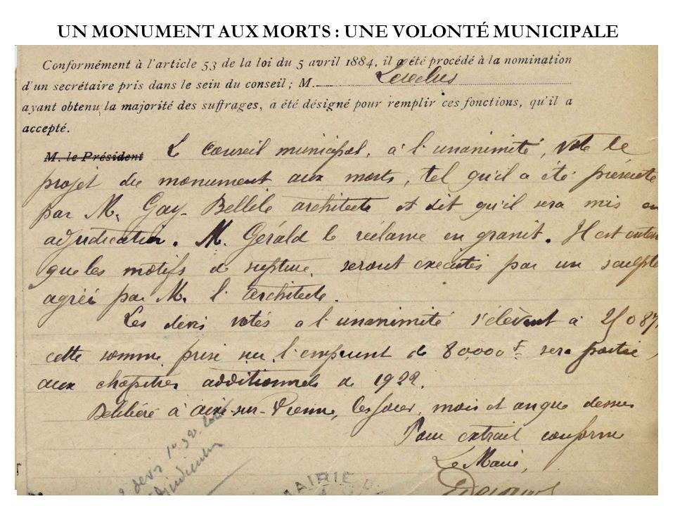UN MONUMENT AUX MORTS : UNE VOLONTÉ MUNICIPALE