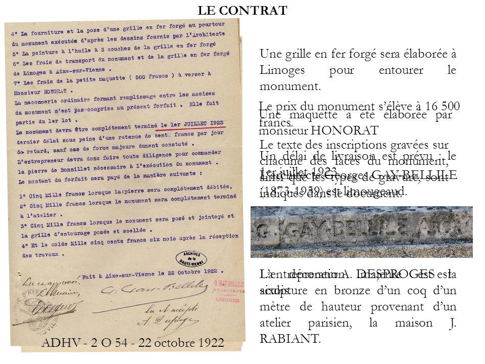 LE CONTRAT Une grille en fer forgé sera élaborée à Limoges pour entourer le monument. Le prix du monument s'élève à 16 500 francs.