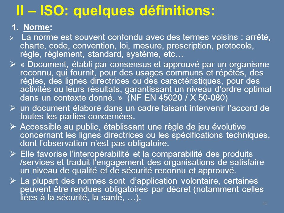 II – ISO: quelques définitions: