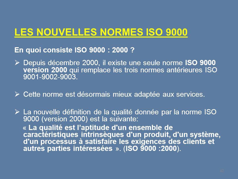 LES NOUVELLES NORMES ISO 9000