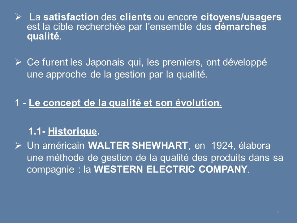 La satisfaction des clients ou encore citoyens/usagers est la cible recherchée par l'ensemble des démarches qualité.
