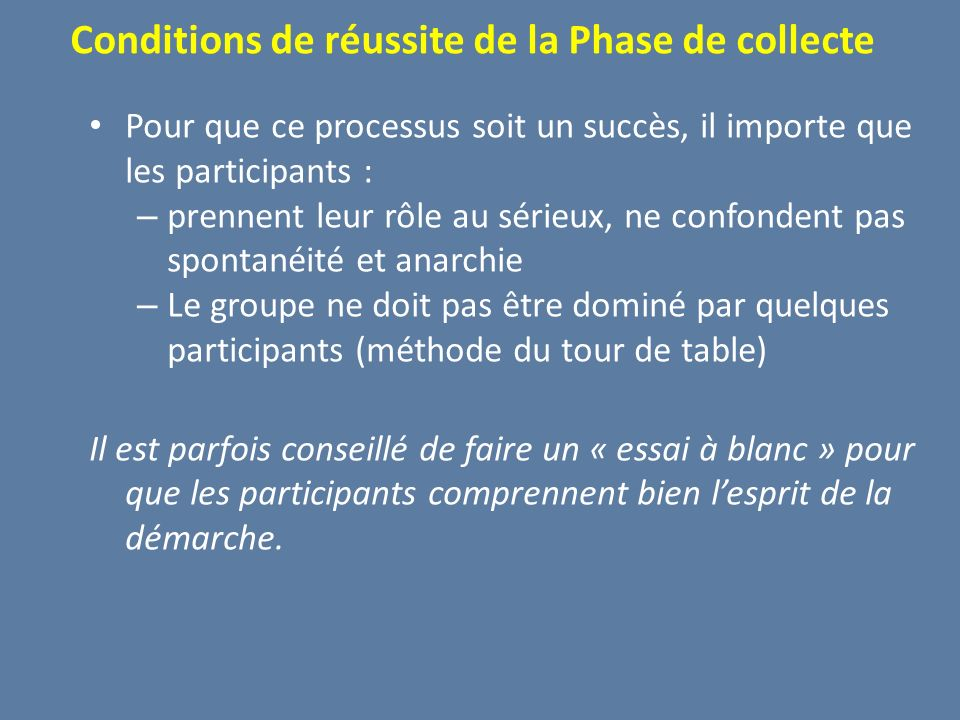 Conditions de réussite de la Phase de collecte