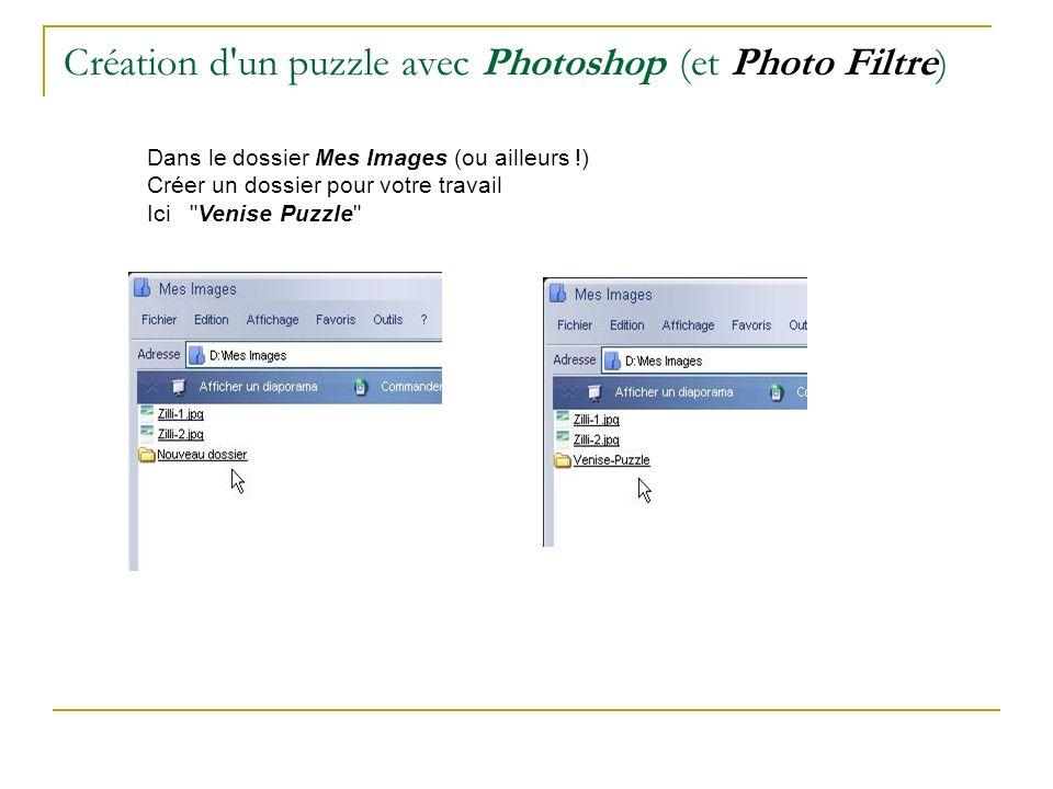 Création d un puzzle avec Photoshop (et Photo Filtre)