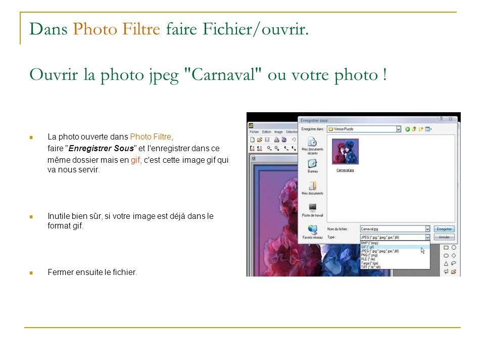 Dans Photo Filtre faire Fichier/ouvrir