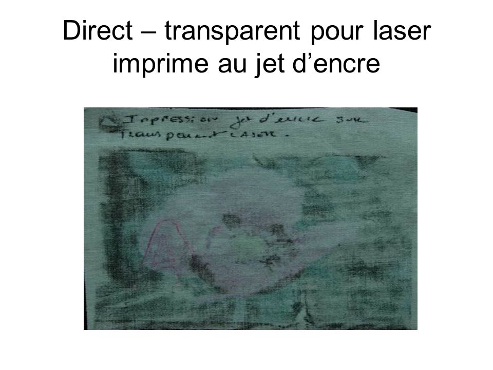 Direct – transparent pour laser imprime au jet d'encre