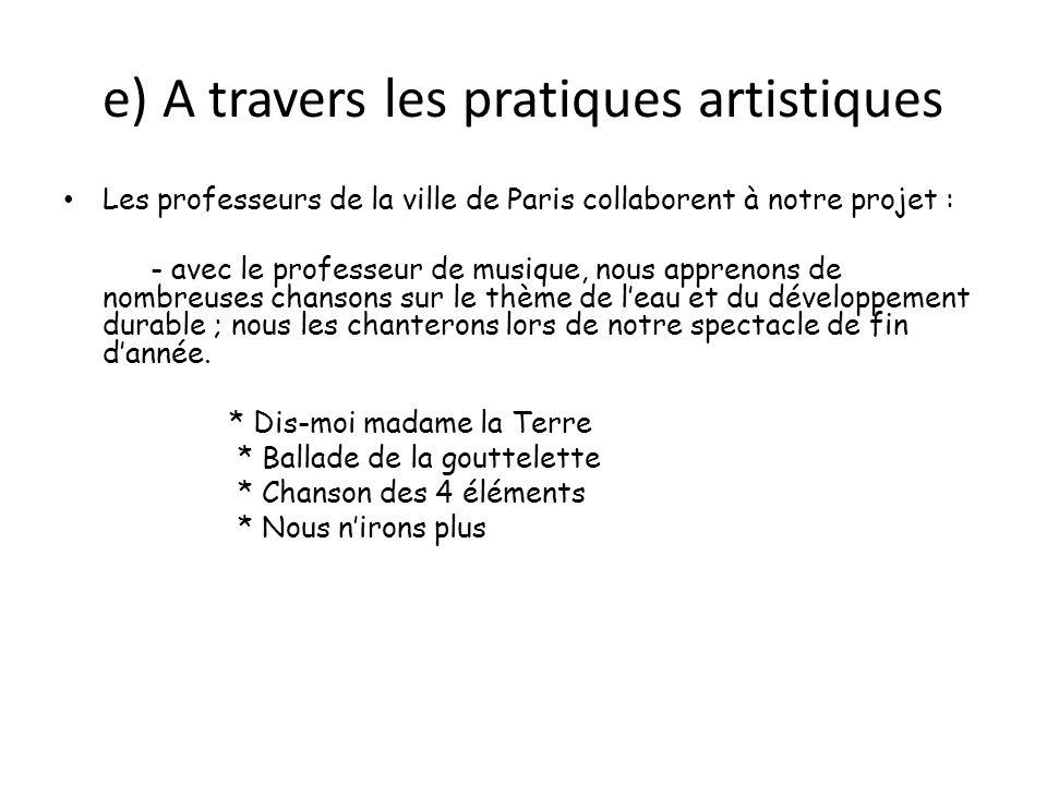 e) A travers les pratiques artistiques