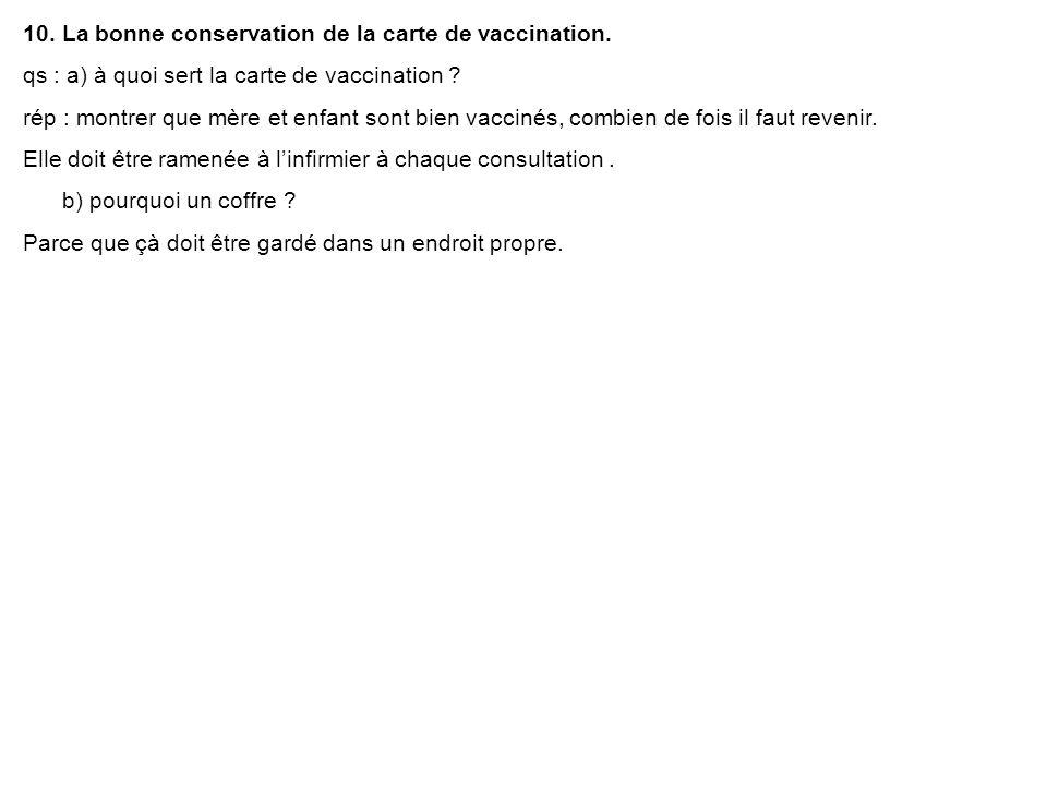 10. La bonne conservation de la carte de vaccination.