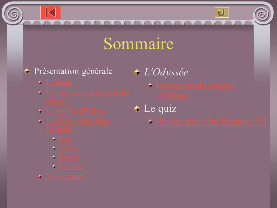 Sommaire L Odyssée Le quiz Présentation générale