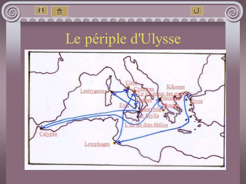 Le périple d Ulysse Circé Kikones Cyclopes Lestrygeons