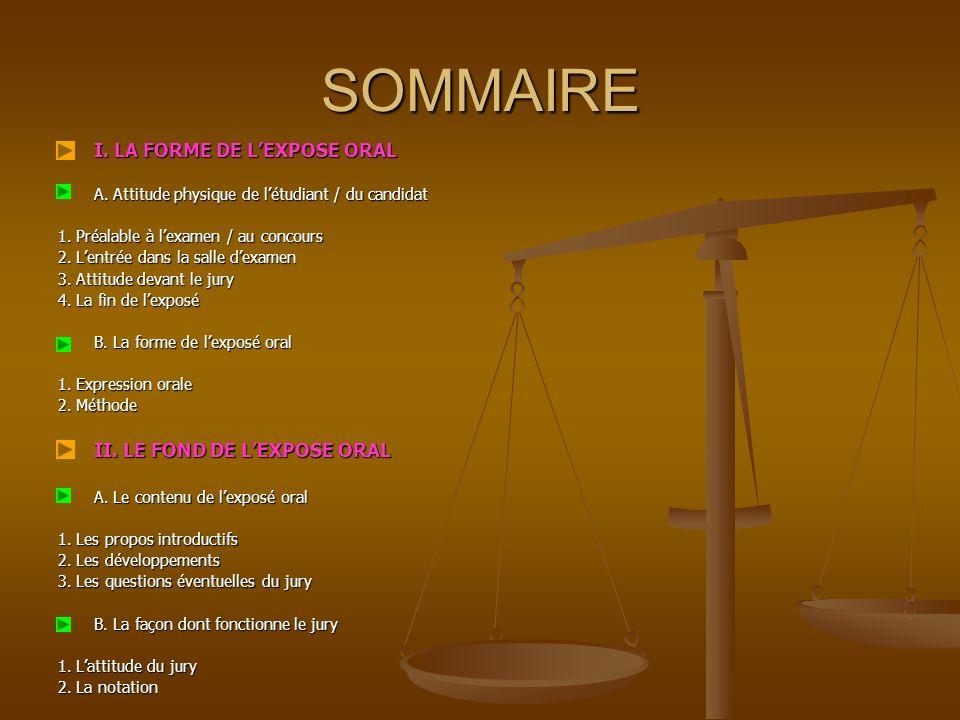 SOMMAIRE I. LA FORME DE L'EXPOSE ORAL II. LE FOND DE L'EXPOSE ORAL