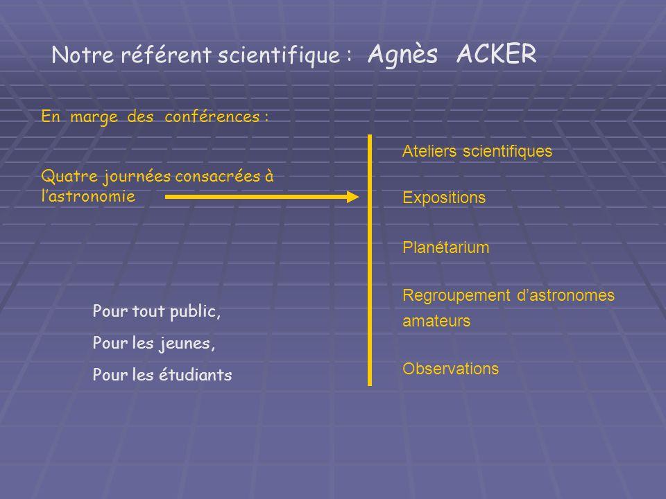 Notre référent scientifique : Agnès ACKER