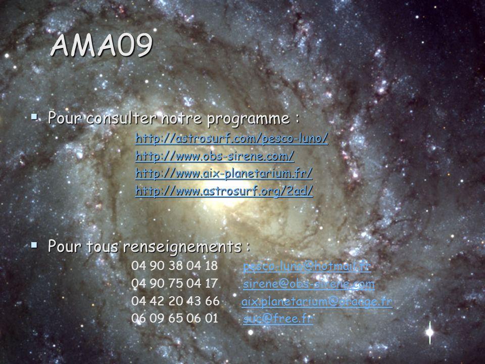 AMA09 Pour consulter notre programme : Pour tous renseignements :