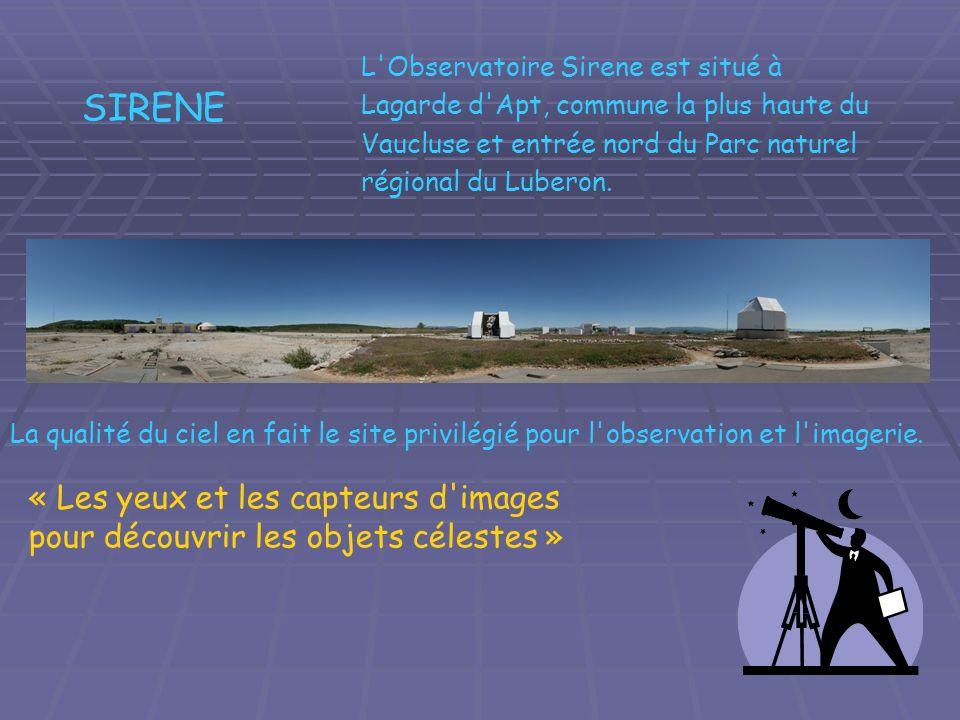 L Observatoire Sirene est situé à Lagarde d Apt, commune la plus haute du Vaucluse et entrée nord du Parc naturel régional du Luberon.
