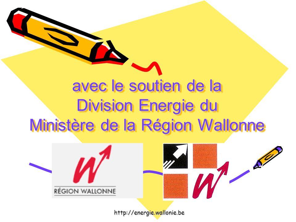 avec le soutien de la Division Energie du Ministère de la Région Wallonne