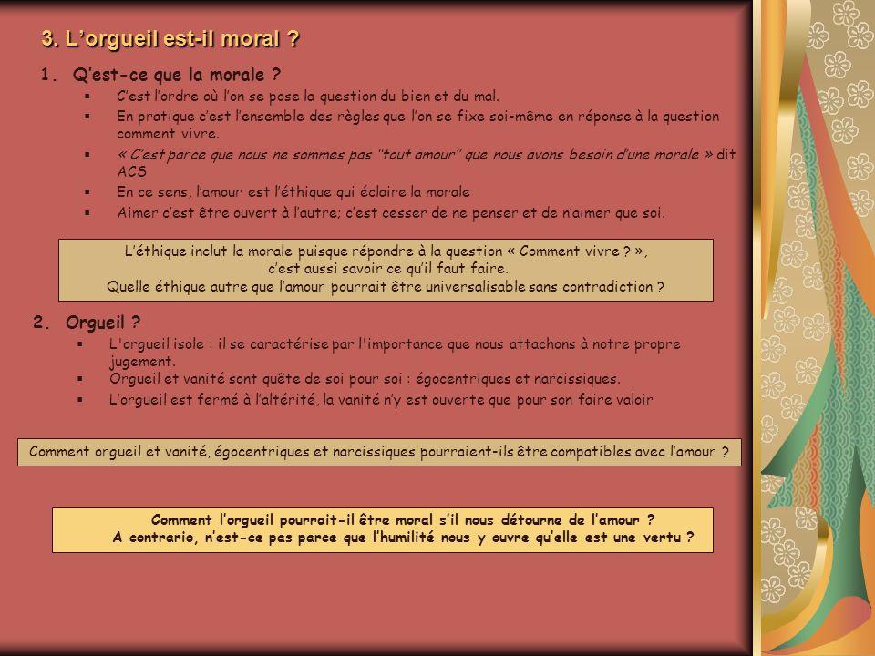 3. L'orgueil est-il moral