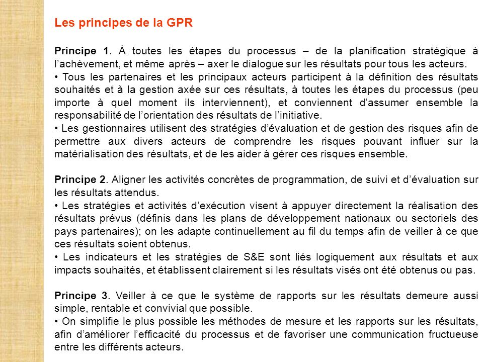 Les principes de la GPR
