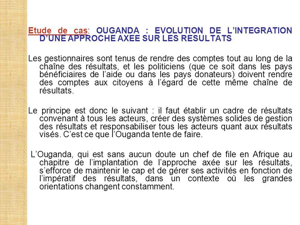 Etude de cas: OUGANDA : EVOLUTION DE L'INTEGRATION D'UNE APPROCHE AXEE SUR LES RESULTATS