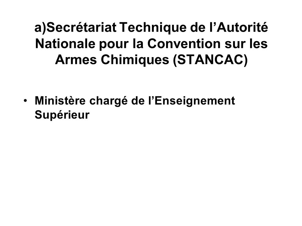Secrétariat Technique de l'Autorité Nationale pour la Convention sur les Armes Chimiques (STANCAC)