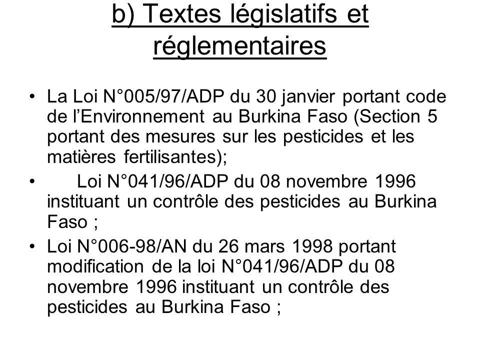 b) Textes législatifs et réglementaires