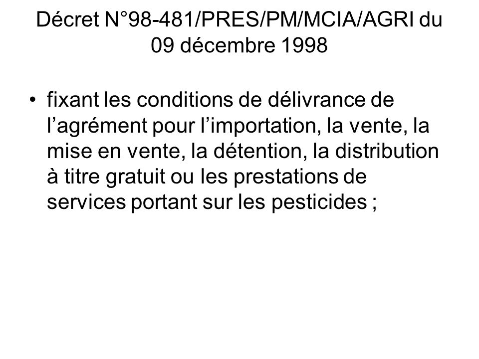 Décret N°98-481/PRES/PM/MCIA/AGRI du 09 décembre 1998