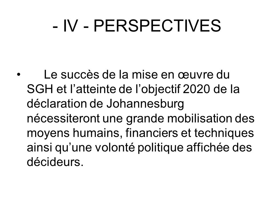 - IV - PERSPECTIVES