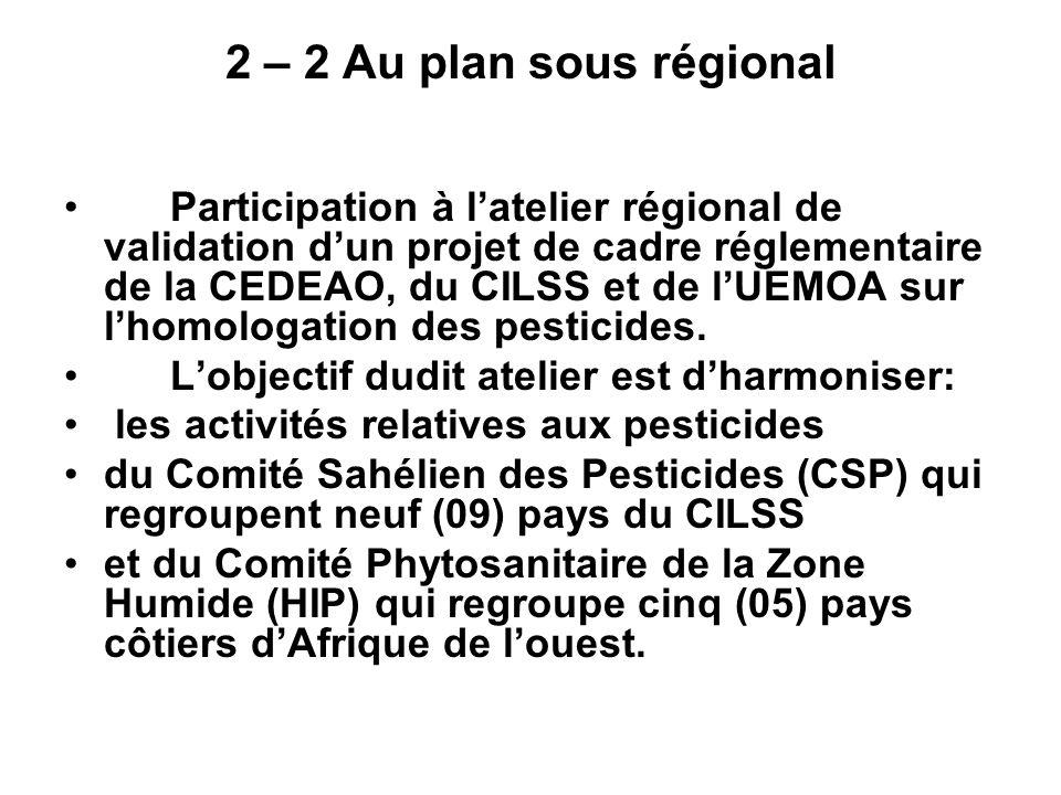 2 – 2 Au plan sous régional