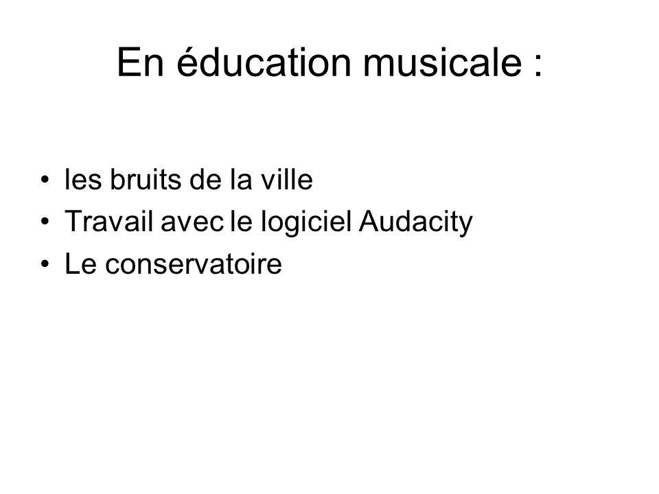 En éducation musicale :