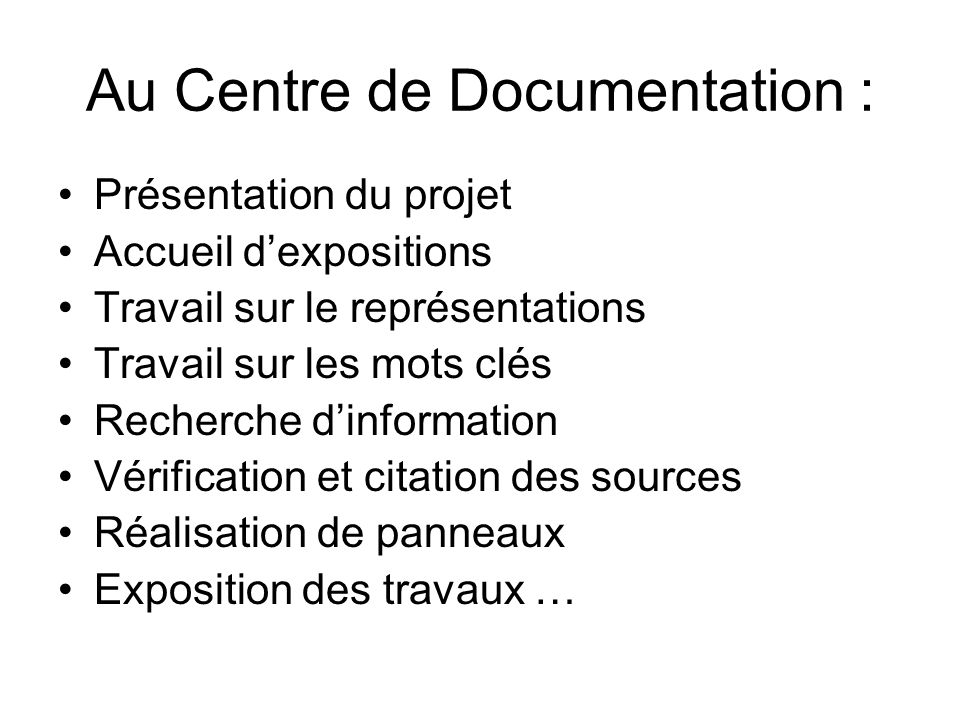 Au Centre de Documentation :