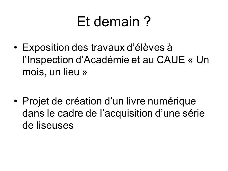Et demain Exposition des travaux d'élèves à l'Inspection d'Académie et au CAUE « Un mois, un lieu »