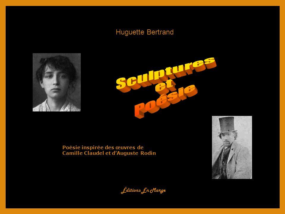 Sculptures et Poésie Huguette Bertrand Éditions En Marge