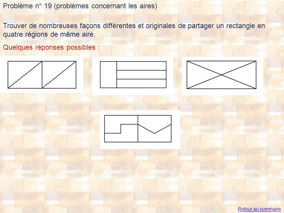 Problème n° 19 (problèmes concernant les aires)