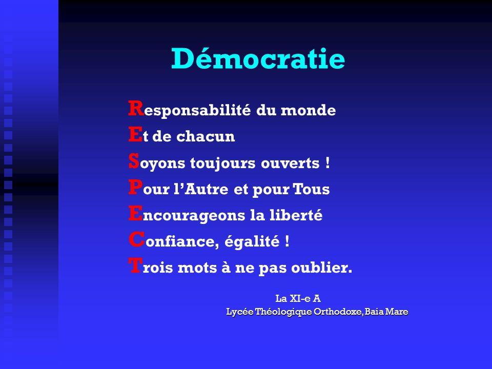 Démocratie Responsabilité du monde Et de chacun