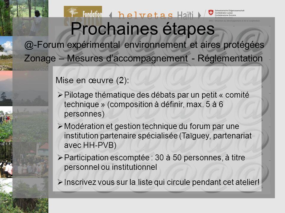 Prochaines étapes Programme de Préservation et de Valorisation de la Biodiversité PVB. @-Forum expérimental environnement et aires protégées.