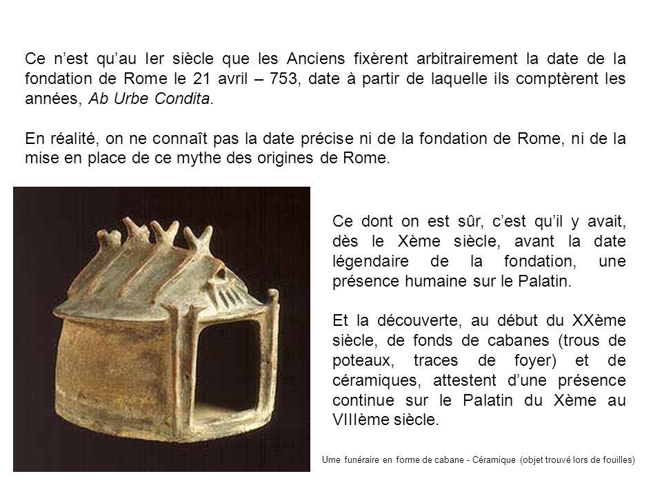 Ce n'est qu'au Ier siècle que les Anciens fixèrent arbitrairement la date de la fondation de Rome le 21 avril – 753, date à partir de laquelle ils comptèrent les années, Ab Urbe Condita.