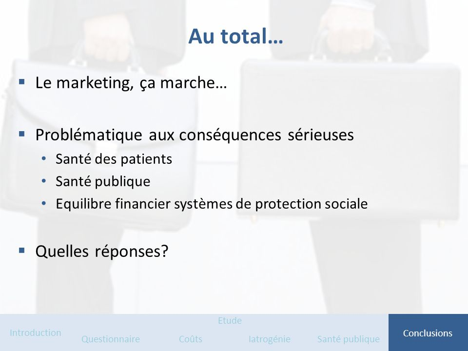 Au total… Le marketing, ça marche…