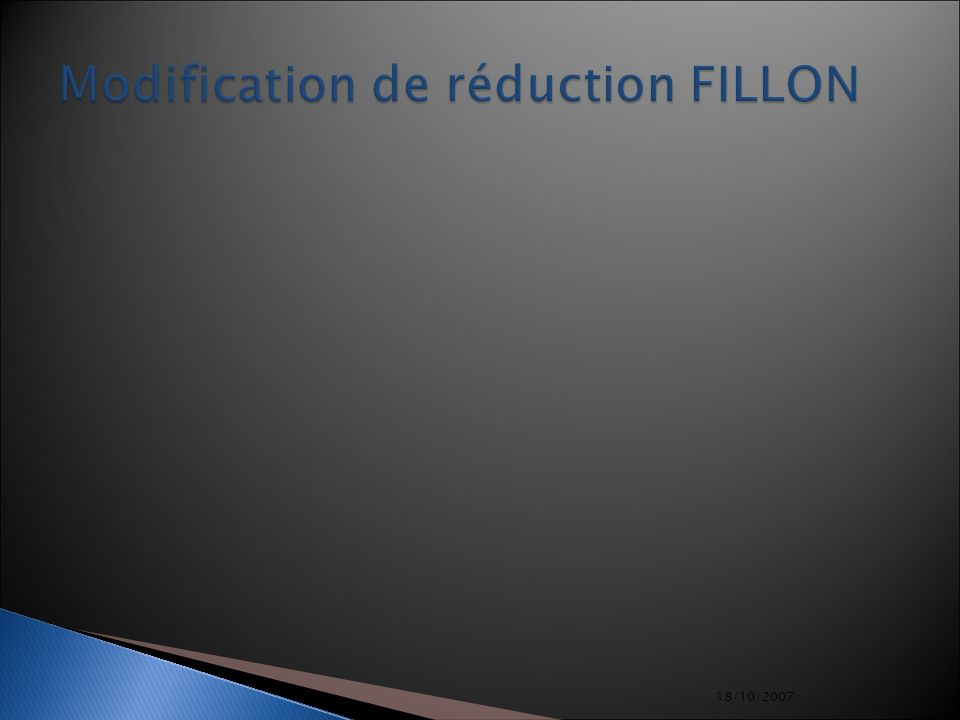 Modification de réduction FILLON