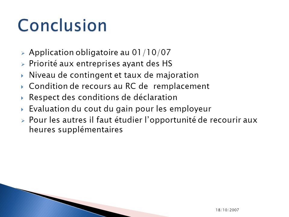 Conclusion Application obligatoire au 01/10/07