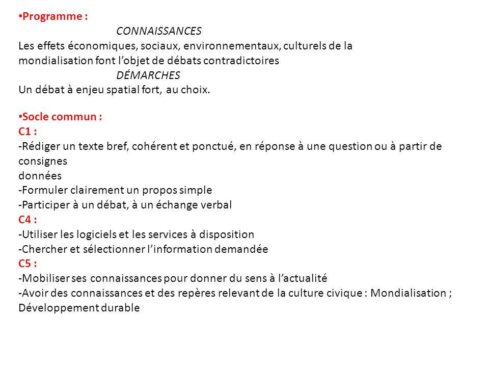 Programme : CONNAISSANCES. Les effets économiques, sociaux, environnementaux, culturels de la.