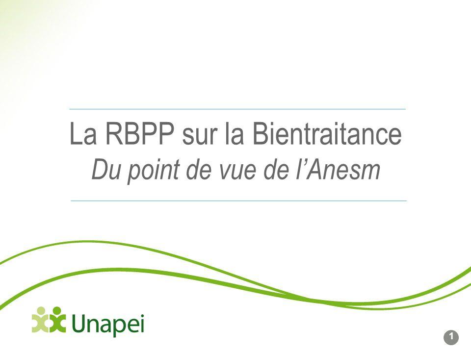 La RBPP sur la Bientraitance Du point de vue de l'Anesm