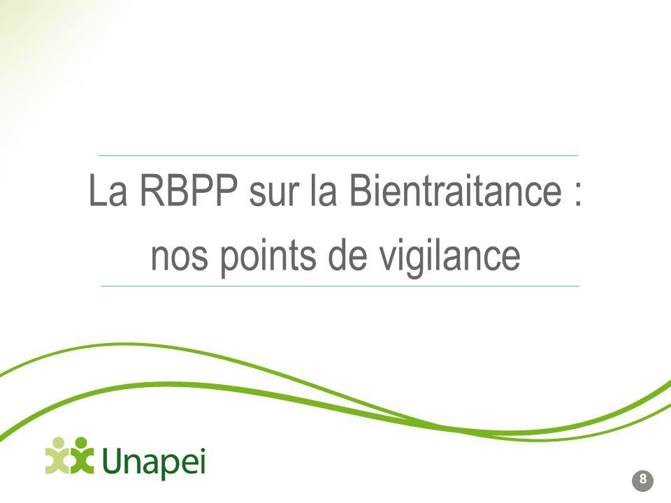 La RBPP sur la Bientraitance : nos points de vigilance