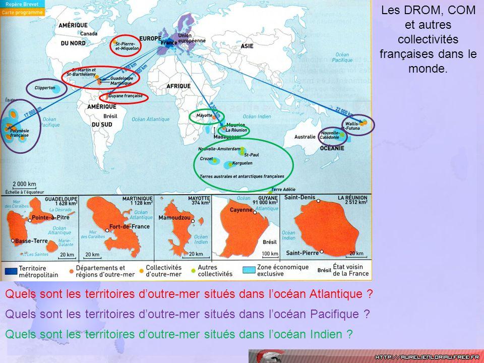 Les DROM, COM et autres collectivités françaises dans le monde.